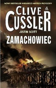 Clive Cussler & Justin Scott – Zamachowiec - ebook