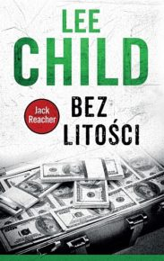 Lee Child – Bez litości - ebook