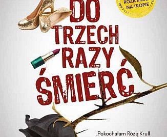 Alek Rogoziński – Do trzech razy śmierć