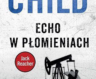 Lee Child – Echo w płomieniach