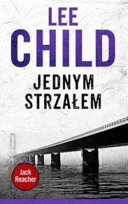 Lee Child – Jednym strzałem - ebook