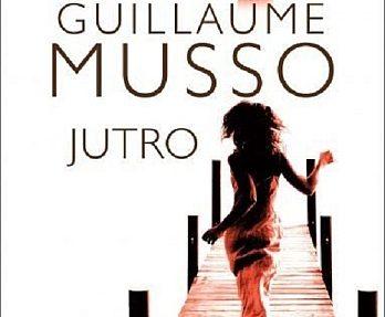 Guillaume Musso – Jutro