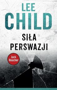 Lee Child – Siła perswazji - ebook