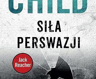 Lee Child – Siła perswazji