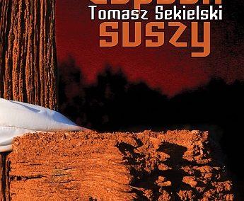 Tomasz Sekielski – Zapach suszy
