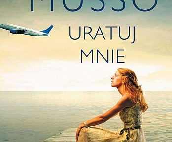 Guillaume Musso – Uratuj mnie