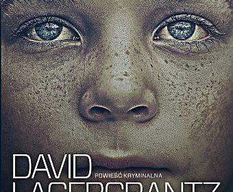 David Lagercrantz – Co nas nie zabije