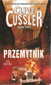 Clive Cussler & Justin Scott – Przemytnik - ebook