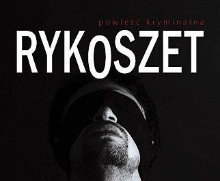 Marek Stelar – Rykoszet