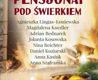 Daniel Koziarski i inni – Pensjonat pod świerkiem. Antologia