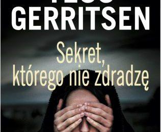 Tess Gerritsen – Sekret, którego nie zdradzę