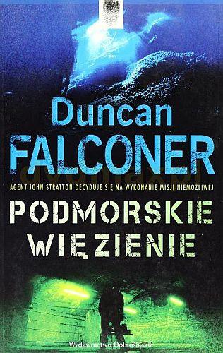 Duncan Falconer – Podmorskie więzienie