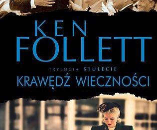 Ken Follett – Krawędź wieczności