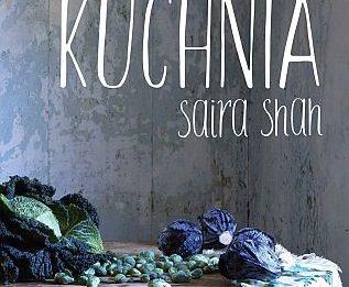 Saira Shah – Myszoodporna kuchnia