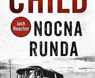 Lee Child – Nocna runda