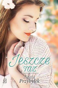 Agata Przybyłek – Jeszcze raz - ebook