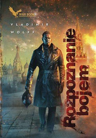 Vladimir Wolff – Rozpoznanie bojem