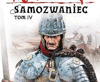 Jacek Komuda – Samozwaniec, tom 4