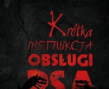 Krzysztof M. Kaźmierczak – Krótka instrukcja obsługi psa