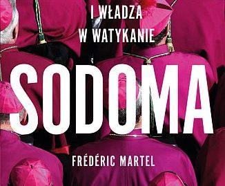 Frédéric Martel – Sodoma. Hipokryzja i władza w Watykanie