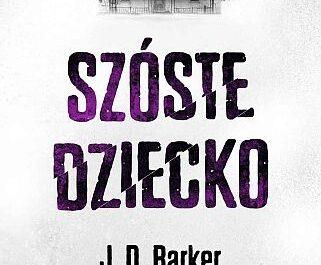 J. D. Barker – Szóste dziecko