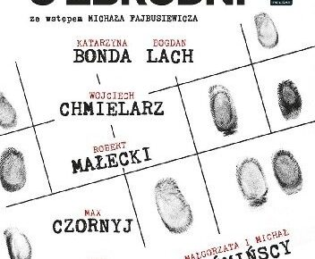 Katarzyna Bonda & inni – Opowiem ci o zbrodni. Tom 3